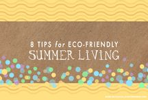 eco-living / Tips and ideas for living an eco-friendly and green life