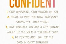 Self Confidence / Check out these tips to help build your self confidence that is important for everyone's success.