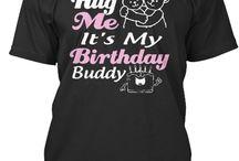 Birthday Shirt For you