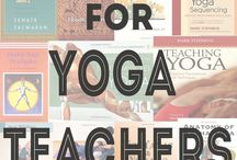 Yoga teacher life / All the facets of yoga teacher's life in one board.