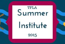 2015 Summer Institute / Presenter: Greg Duncan When: July 22-24, 2015 Where: Baylor University, Waco TX Register at www.tfla.info