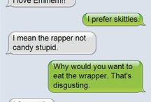 #FUNNY TEXT MESSAGES