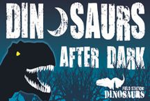 Dinos After Dark / by Pintasaurus by Field Station: Dinosaurs
