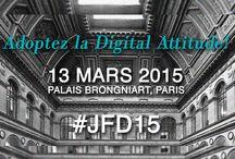 #JFD 2015 / Photos, retombées, coulisses de la Journée de la Femme Digitale 2015 le 13 mars au Palais Brongniart : Adoptez la Digital Attitude !