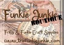 Friends of the Funkie Junkie / Show us what you've created using the products you purchased from The Funkie Junkie Boutique!