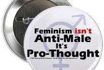 Feminist  / by Amy Gilham