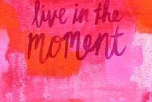 ¡Aquí y ahora! / Vive el momento... ¡ya!