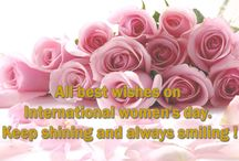 8 March International women's day / All best wishes on International women's day. Keep shining and always smiling!