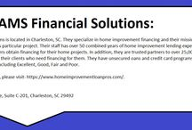 Loans For Home Improvement / Located in Charleston, SC, AMS Financial Solutions specializes in home improvement financing and assisting their clients in procuring the best loan for their project.   With over 50 combined years of home improvement experience, the company has helped over 100,000 customers to obtain financing for their home projects.