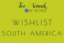 "South America Travel Wishlist / ""We travel not to escape life, but for life not to escape us."" – Anonymous"