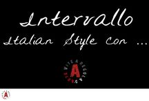 RUBRICA INTERVALLO ITALIAN STYLE / Rilassare la mente e lasciarsi andare alla bellezza del saper fare italiano.