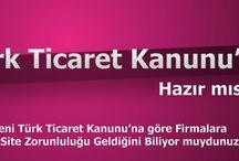 Türk Ticaret Kanunu – Zorunlu Web Sitesi Yasası!