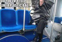 Do you ever feel like a plastic bag..