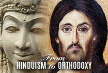Journeys to Orthodoxy / by Orthodox Christian Network