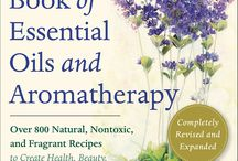 The Complete Book of Essential Oils and Aromatherapy / Pins featuring natural, nontoxic, and fragrant recipes to create health, beauty, and safe home and work environments, based on the book THE COMPLETE BOOK OF ESSENTIAL OILS AND AROMATHERAPY by Valerie Ann Worwood, published by New World Library