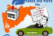 Please Do Vote / Please do vote on 15th Oct,2014, your vote make counts  Team #MotorMistri