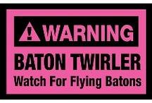 Baton Twirlers / by Melanie White