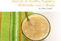 bimby succhi di frutta frappe' e milkshake