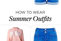 Summer outfits...