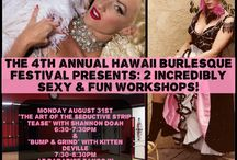 HI Burlesque Festival WORKSHOPS! / Our HBF 2015 Workshop Info & PR!   PERFORMER TAUGHT WORKSHOPS: https://www.eventbrite.com/e/hawaii-burlesque-festival-2015… BUMP & GRIND WITH BURLESQUE SUPERSTAR KITTEN DEVILLE: https://www.eventbrite.com/e/burlesque-workshop-bump-grind-… THE POWER OF SEDUCTIVE STRIP TEASE WITH BURLESQUE LEGEND SHANNON DOAH: https://www.eventbrite.com/e/burlesque-workshop-the-power-o… ***Walk-ins ARE welcome, but we encourage you to pre-register! If walking in please bring cash if possible. Mahalo!