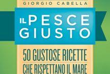 Il PESCE GIUSTO / Il PESCE GIUSTO www.chefecultura.it