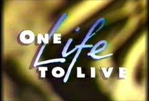 One Life To Live / by Cathy Wilson