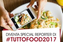 #TUTTOFOOD2017 | Food Blogger