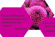 When Business Meets Baby / Inspirational quotes, tips and tools from the book.  Purchase at www.rachelallan.com.au