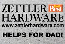 Zettler Helps for Dad! / Father's Day or Any Day! We can help! See us for unique gifts.