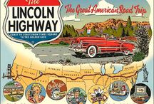 The Lincoln Highway / Travel across the US on the Lincoln Highway!