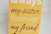 Sisters / by Stacey McAllister