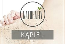 Kąpiel - NATURATIV / Kosmetyki naturalne do kąpieli NATURATIV