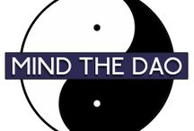 Mind the Dao / Rediscovering mindfulness, re-engaging the Dao @ http://MindTheDao.com