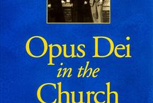Opus Dei   The Work of God / Helps ordinary lay people seek holiness in and through their everyday activities, especially through their work.