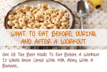 What to eat / What to eat before, during and after workout