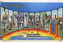 Mississippi / The State of Mississippi....  / by Grant Blakeney