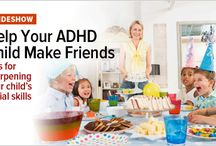 Parents' Guide to Building Social Skills / Helping ADHD children make friends.