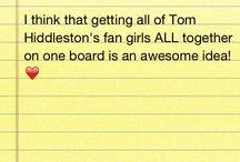 Can't get enough of TOM!❤ / Follow this board and I'll invite u to pin on this Hiddles Fanboard❤️This board is for all of Tom Hiddleston's Fangirls❤️❤️ Tom is an actor but not only is he an actor, he is LOKI, F. Scott Fitzgerald, Adam, Coriolanus, Sir Thomas Sharpe, Prince Hal, Henry V, Capt. Nicholls, The Great Escapo, Hank Williams and the WHOLE reason of my existence ❤️ he is my idol and many others say the same thing.