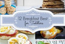 Mealtime for toddlers / Breakfast, lunch, supper and snack ideas