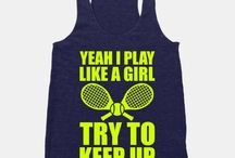 Tennis / My passion.
