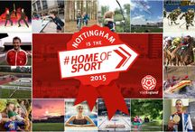 England's Home of Sport / In October 2015 Nottingham was crowned England's Home of Sport following a campaign by the national tourist board, VisitEngland!