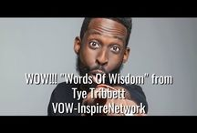 WOW!! Words Of Wisdom / VOW-Inspire Network WOW!!! Words Of Wisdom Media Content and Videos.