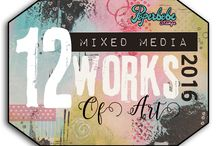 12 Mixed Media Works of 2016 / Every month there will be a new tutorial, technique or mixed media idea uploaded for everyone to take part in. This is a monthly series for the whole year.