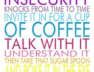 Quotes & Thoughts / by Mrs Doubtfire