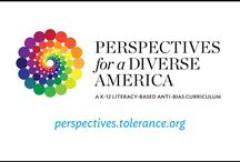 Perspectives for a Diverse America / Teaching Tolerance's Perspectives for a Diverse America is a literacy-based curriculum that marries anti-bias social justice content with the rigor of the Common Core State Standards.