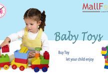 Baby Toys / Variety of Toys available on Mallfort.com