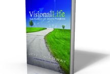 Spiritual Vision and Leadership / What resources have helped you in your ministry, business, church, or other organization fulfill the vision God has given you?