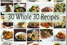 Whole 30 & Clean Eating  / by Amy Miller
