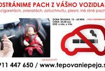 Tepovanie a dezinfekcia prevádzok / Tepovanie a dezinfekcia Trencin, upratovanie. ODSTRÁNIME  pach z vášho vozidla po CIGARETÁCH, ZVIERATÁCH, ZATUCHNUTIU už natrvalo!!!!! V prípade odporučenia aspoň 2 vašim známym, vaše vozidlo vydezinfikujeme ZADARMO!!! 0911 447 650