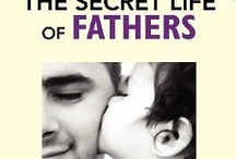 Book / The Secret Life of Fathers Book